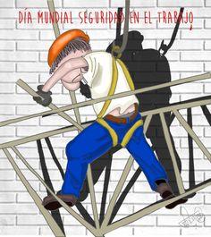 Lunes 28 de Abril: Dïa Mundial de la Seguridad en el Trabajo