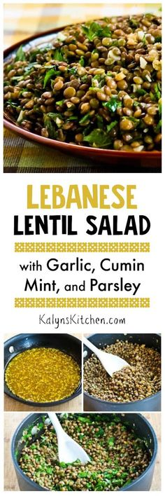I love, love, love lentils, and this Lebanese Lentil Salad with Garlic, Cumin, Mint, and Parsley has some of my favorite flavors. And this tasty slow carb salad is vegan, dairy-free, and gluten-free and if you use portion control this is South Beach Diet friendly as well. [found on KalynsKitchen.com]: