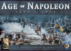 Age of Napoleon™  Introduces 2 players to the Napoleonic times: an era of military conquests and diplomatic rivalries. One player represents France and its allies, the other the Coalition led by Britain. The game contains two shorter scenarios starting in 1809 and 1813. Events are elegantly integrated by the cards.