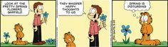 Spring is disturbing. Garfield on GoComics.com #humor #comics #Spring #season #flowers