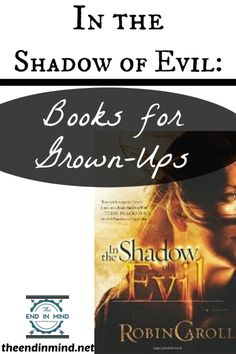 In the Shadow of Evil - Books for Grown Ups - By Christine Hiester