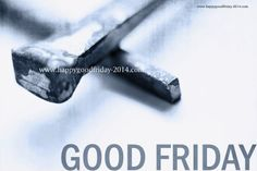 Preaching on Good Friday: Confessions of a reformed teenager Good Friday Images, Happy Good Friday, Inspiring Generation, Isaiah 53 5, Ever Quote, Jesus Paid It All, What About Tomorrow, Gods Not Dead, Palm Sunday