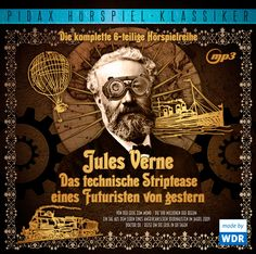 Ab 06.03.2015 bei uns! Die 6-teilige Hörspielreihe nach Jules Verne mit Ursula Langrock, Hans Paetsch und Günter Ungeheuer