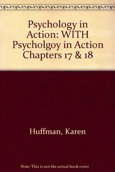 Psychology in Action: WITH Psycholgoy in Action Chapters ... http://www.amazon.com/dp/0471468916/ref=cm_sw_r_pi_dp_WXOkxb0NBVBBD