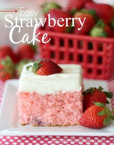 Easy Strawberry Cake with Cream Cheese Frosting!!