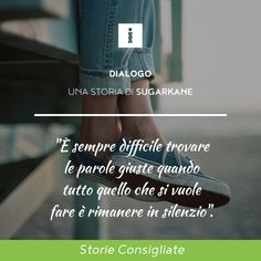 Dialogo  #citazioni #quotes #citazioniitaliane #storytelling #scrittura #intertwine #quoteoftheday #mandorle #scrivere #scrittura #story #tumblr  #tumblrquotes Cornice, Romantic, Thoughts, Reading, Words, Link, Quotes, Instagram, Quotations