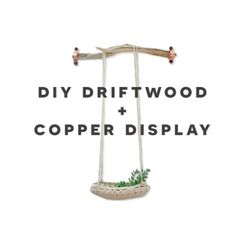 The Design Confidential DIY Driftwood and Copper Display Shelf Organizer Wall Hanger