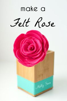 How to make a felt rose - a pretty DIY felt flower for bouquets or displays