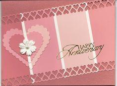 Anniversary card using Spellbinders heart dies and Martha Stewart hearts border punch.