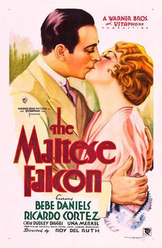 Bebe Daniels - The Maltese Falcon...... 1931; the earliest cinematic version of the story, but not the best.