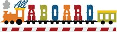 All Aboard SVG scrapbook title train svg scrapbook title train svg cut file train svgs free svgs
