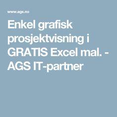 Enkel grafisk prosjektvisning i GRATIS Excel mal. - AGS IT-partner