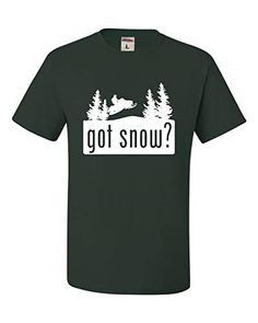 7a05d537 #funnyshirts X-Large Forest Green Adult Got Snow Funny Snowmobile Lover T- Shirt