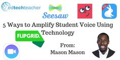 Post by Instructor: Mason Mason. Follow him on Twitter @EdTechMason   Every student has a voice and deserves to be heard; however, sometimes it's difficult for educators to amplify the voices of all of their students when they have class sizes of …  Read more