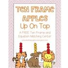 Ten Frame Apples Up On Top {A FREE Ten Frame & Equation Matching Center}