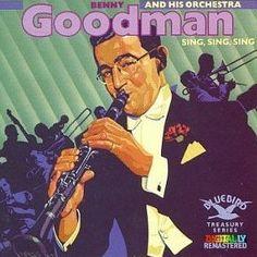 """benny goodman's """"sing sing sing"""" kicked off the swing era (1937)"""
