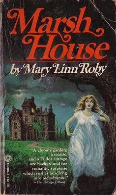 Marsh House by Mary Linn Roby. Pinnacle Books 1978. Cover artist Adrian Osterling