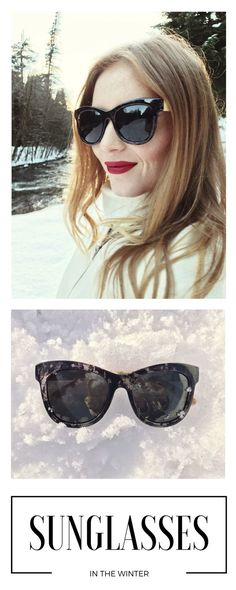 Style Sunglasses in the winter!
