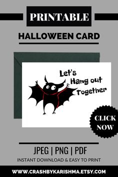 Let's Hang out together - Instant download printable greeting card available on my etsy shop.  Available in 2 sizes and can be customized to your own size too. Halloween cards Handmade, Diy, Handmade ideas, For kids, For boyfriend, Sayings, Funny, Handmade, kids, Cute, Happy, Easy, Printable, Diy simple, Watercolor, Stamping up, Handmade ideas easy, Diy free printable, Costume, Spooky, bat wings, Bat drawing #halloween #cards #etsy #printable #bat #greetings #handmade Homemade Cards For Men, Homemade Birthday Cards, Printable Cards, Free Printable, Printables, Money Cards, Cards Diy, Birthday Greeting Cards, Greeting Cards Handmade