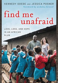 If you need a soulful read, check out the inspiring book, Find Me Unafraid, which tells the story of privilege in America and poverty-stricken Africa: