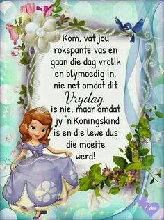 Good Morning Wishes, Good Morning Quotes, Birthday Greetings, Birthday Wishes, Lekker Dag, Afrikaanse Quotes, Goeie Nag, Goeie More, Qoutes