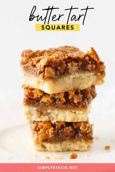 Butter Tart Squares - Canada's BEST dessert! Gooey butter tart filling packed with pecans on a sweet buttery crust. Fall Dessert Recipes, Easy No Bake Desserts, Delicious Desserts, Yummy Food, Bar Recipes, Pasta Bar, Pan Dulce, Chorizo, Butter Tart Squares