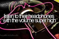 listen to music with volume super high