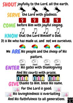 This is a fun picture for kids who are trying to memorize the psalm. The action verbs give us a lot to think about in how we serve God. Sunday School Activities, Sunday School Lessons, Sunday School Crafts, Object Lessons, Bible Lessons, Psalm 100, Psalms, Preschool Lessons, Preschool Ideas