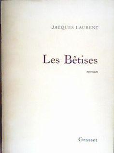 Les Bêtises par Jacques Laurent
