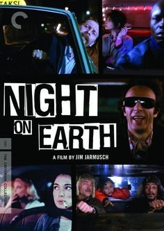 Night on Earth (1991)An anthology of 5 different cab drivers in 5 American and European cities and their remarkable fares on the same eventful night.