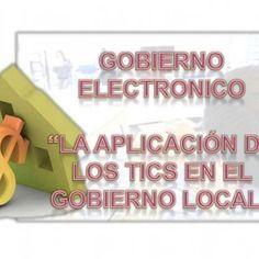 """GOBIERNO ELECTRONICO """"LA APLICACIÓN DE LOS TICS EN EL GOBIERNO LOCAL"""" Que es el gobierno electronico? ÁMBITOS DEL DESARROLLO EL GOBIERNO ELECTRÓNICO. http://slidehot.com/resources/tesis-gobierno-electronico.61539/"""