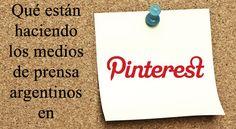¿Qué están haciendo los medios argentinos en Pinterest? http://www.periodicotribuna.com.ar/10929-que-estan-haciendo-los-medios-de-prensa-en-pinterest.html