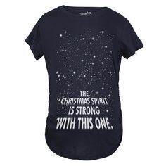 5844ae15eb22b The Christmas Spirit Is Strong With This One Maternity Shirt | CrazyDog T-shirts  Funny