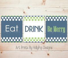 Eat Drink Be Merry Modern Kitchen Trio Wall Art Inspirational Dining Room Decor Blue Green Decor Holiday Decor Idea Choose Colors #0953