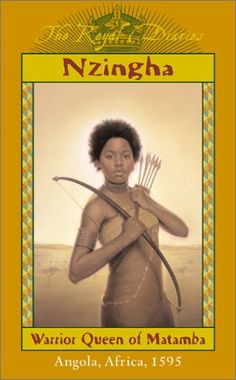Nzingha: Warrior Queen of Matamba, Angola, Africa, 1595 (The Royal Diaries)