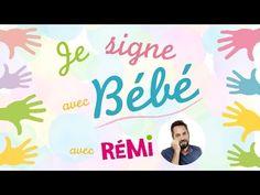 """Rémi - """"Je Signe avec Bébé"""" - chansons + langue des signes pour mieux communiquer avec bébé ! - YouTube"""