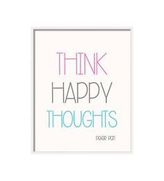 Think happy Thoughts- Peter Pan , nursery art