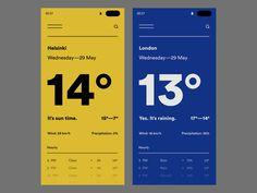 Dribbble Daily UI // Weather — 2 by Neal Hampton Ui Design Mobile, App Ui Design, User Interface Design, Layout Design, Flat Design, Apps, Identity, Typography Layout, Ui Design Inspiration