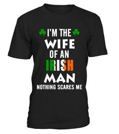 Wife Of An Irish Man  #wife#tshirt#tee#gift#holiday#art#design#designer#tshirtformen#tshirtforwomen#besttshirt#funnytshirt#age#name#october#november#december#happy#grandparent#blackFriday#family#thanksgiving#birthday#image#photo#ideas#sweetshirt#bestfriend#nurse#winter#america#american#lovely#unisex#sexy#veteran#cooldesign#mug#mugs#awesome#holiday#season#cuteshirt