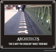ARCHITECTURE | funny demotivational poster