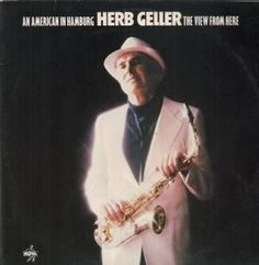 Herb Geller - An American In Hamberg The View From Here | £17.03