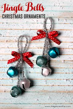 Deck the halls with these festive Jingle Bells Christmas Ornaments. So easy even the kids can do it. Great teacher or neighbor gift idea. #Homemadechristmasornaments