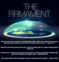 60 Bible Verses Describing a Flat Earth Inside a Dome – Flat Earth Science and the Bible