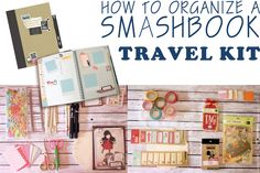 Wonderland how to organize a smashbook travel kit #smashbook #travel #travelkit