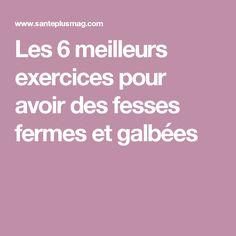 Les 6 meilleurs exercices pour avoir des fesses fermes et galbées Gym Bra, Biceps And Triceps, Jogging, Physique, Pilates, Health Fitness, Muscle, Exercise, Yoga