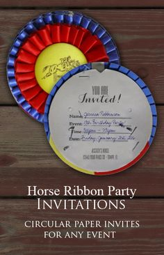 FUN equestrian themed birthday party invitations for any english riding party or event. Perfect for any little girl who loves horses and wants a totally horsey themed pony party! Circular invitation made of paper with the printed image of a champion ribbon rosette and a place for party information on the back.