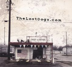 The Lost Dogs. Breathe deep the breath of God . . .