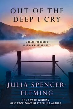 Out of the Deep I Cry: A by Julia Spencer-Fleming