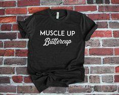 690bbbc6 Yoga Clothes, Muscle Up Buttercup Shirt Unisex, Yoga Shirt, Workout Shirt,  Gym