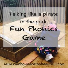 Having fun with piratey phonics games in the park.